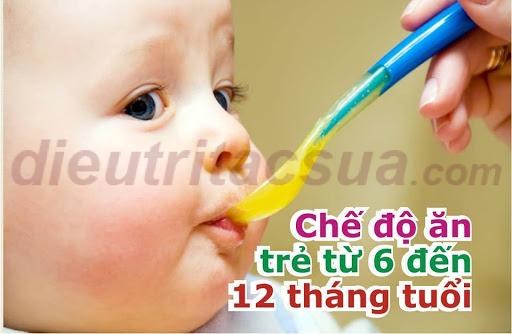Chế độ ăn của trẻ sơ sinh từ 6 đến 12 tháng tuổi